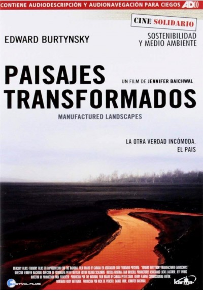 Paisajes Transformados (Manufactured Landscapes)