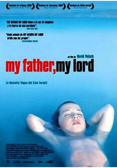 My Father, My Lord (V.O.S.) (Hofshat Kaits)