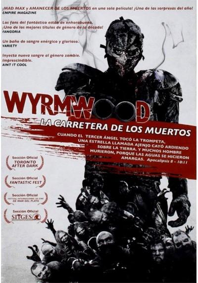 Wyrmwood: La Carretera De Los Muertos