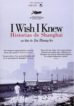 Historias De Shanghai, I Wish I Knew (V.O.S) (Hai Shang Chuan Qi)