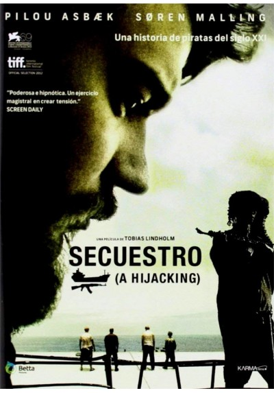 Secuestro (A Hijacking)