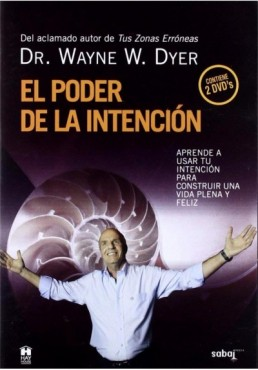 El Poder De La Intención (The Power Of The Intention)