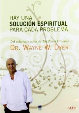 Hay Una Solución Espiritual Para Cada Problema