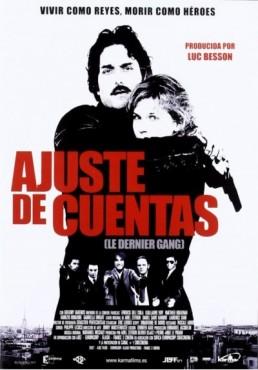 Ajuste De Cuentas (2007) (Le Dernier Gang)