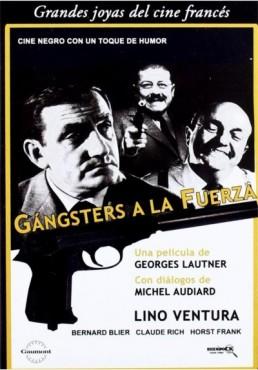 Gangsters A La Fuerza (Les Tontons Flingueurs)