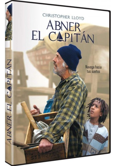 Abner, El Capitán (The Boat Builder)