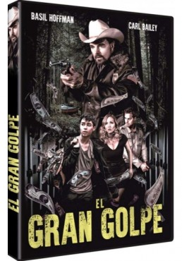 El Gran Golpe (2016) (The Pineville Heist)