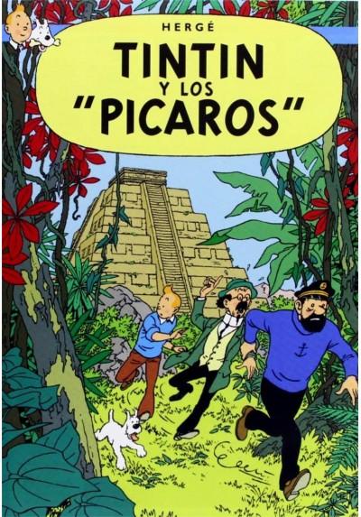 Tintin, Y Los Pícaros (Les Aventures De Tintin: Tintin Et Les Picaros)
