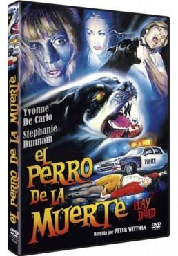 El Perro De La Muerte (Play Dead)