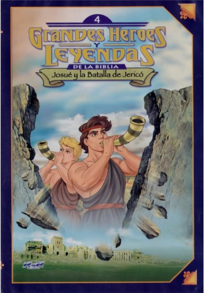 Grandes Héroes Y Leyendas De La Biblia - Vol. 04: Josué y La Batalla de Jericó