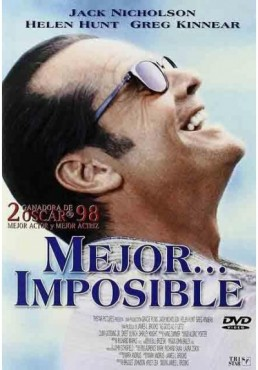 Mejor... Imposible (As Good As It Gets)