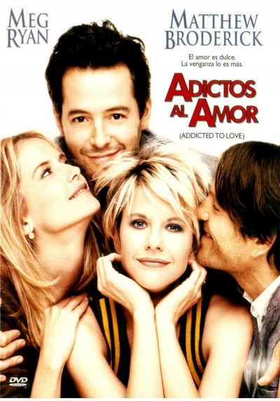 Adictos Al Amor (Addicted To Love)