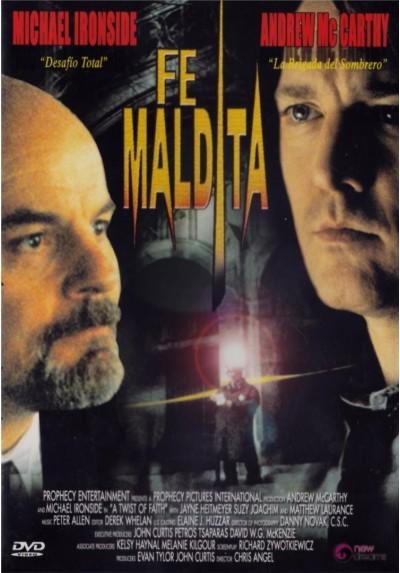 Fe Maldita ( A Twist of faith)