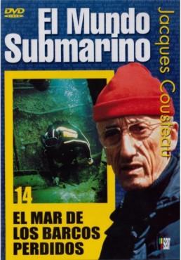 El Mundo Submarino: Vol. 14 - El Mar De Los Barcos Perdidos