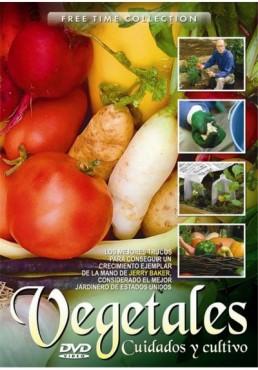 Vegetales, Cuidados y cultivos