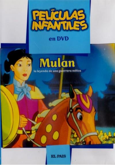 Mulan, la leyenda de una guerrera mítica (Coleccion El Pais)