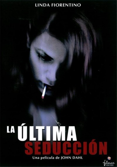 La Última Seducción (The Last Seduction)