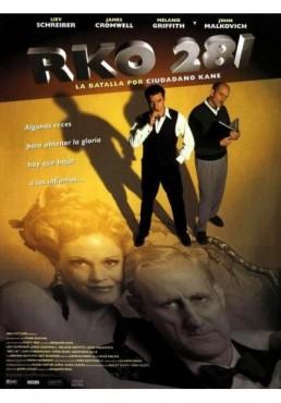 RKO 281: La Batalla por Ciudadano Kane (RKO 281: The Battle Over Citizen Kane)