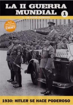 La II Guerra Mundial Vol.1 - La Nueva Alemania