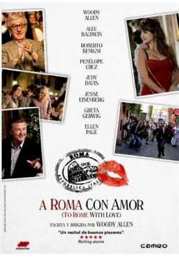 A Roma Con Amor (To Rome With Love)