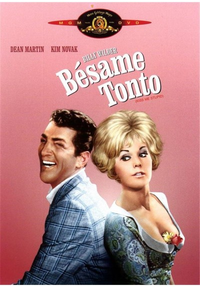 Bésame Tonto (Kiss Me, Stupid)