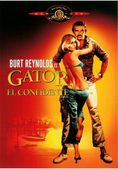 Gator, El Confidente (Gator)