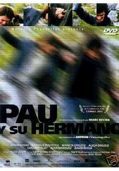 Pau Y Su Hermano (Pau I El Seu Germa)