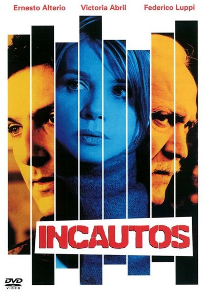 Incautos (Incautos)