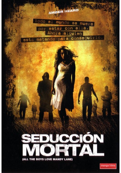 Seducción Mortal (All The Boys Love Mandy Lane)
