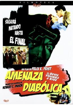 Amenaza Diabólica (The Devil Thumbs A Ride)