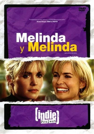 Melinda y Melinda - Colección Indie Project (Melinda and Melinda)