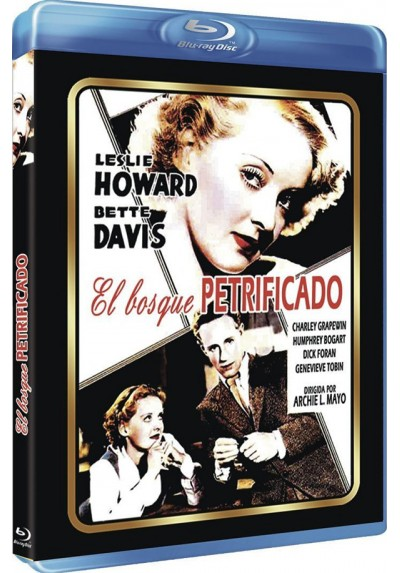 El Bosque Petrificado (Blu-Ray) (The Petrified Forest)