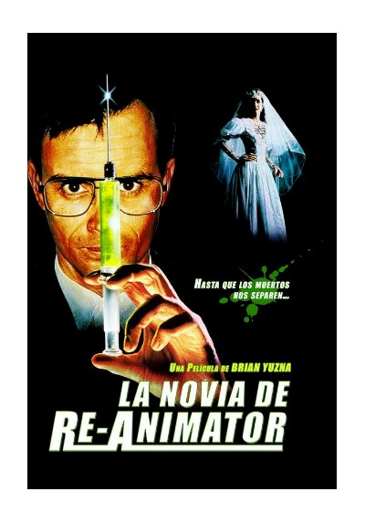 La Novia De Re-Animator (Bride Of Re-Animator)