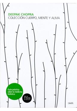 Deepak Chopra. Coleccion Cuerpo, Mente y Alma.