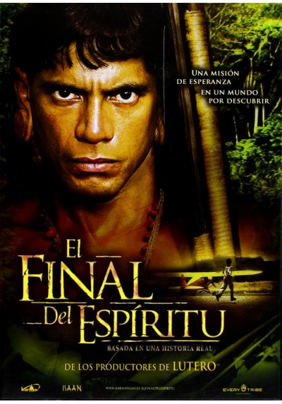 El Final Del Espíritu (End Of The Spear)