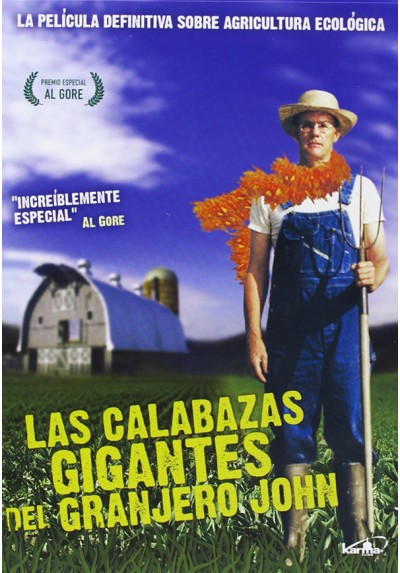 Las Calabazas Gigantes Del Granjero John (The Real Dirt On Farmer John)