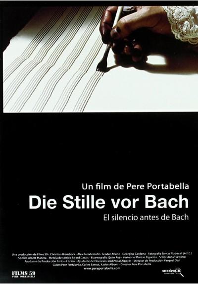Die Stille Vor Bach (El Silencio Antes De Bach)
