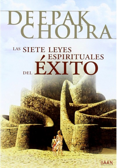 Las Siete Leyes Espirituales Del Éxito (The Seven Spiritual Laws Of Success)