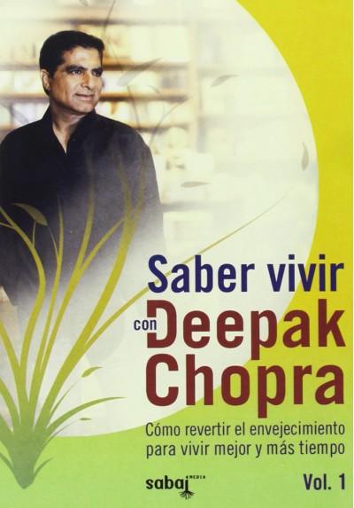 Saber Vivir, Con Deepack Chopra