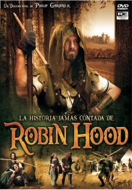 Robin Hood, La Historia Jamás Contada