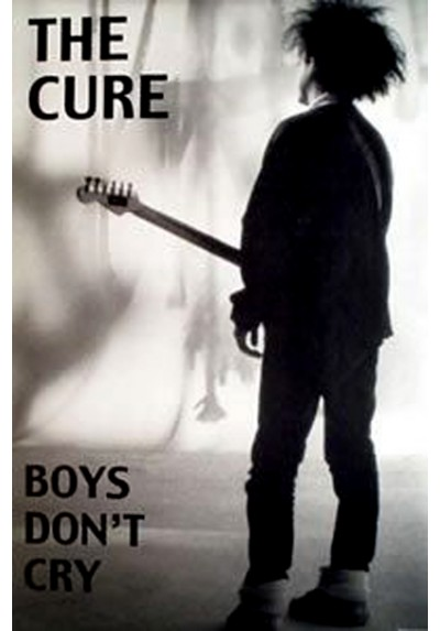 The Cure - Boys Don' t Cry (POSTER)