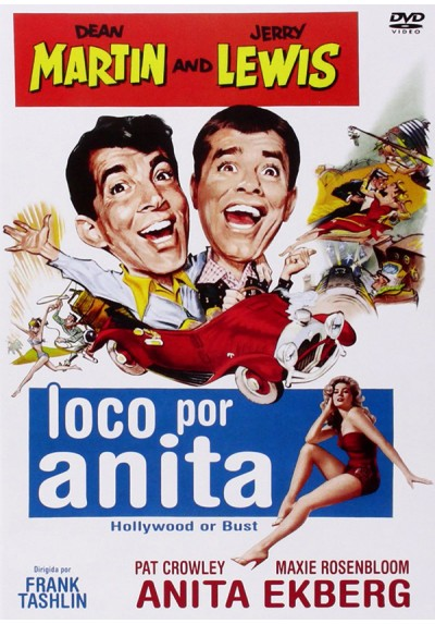 Loco Por Anita (Hollywood Or Bust)
