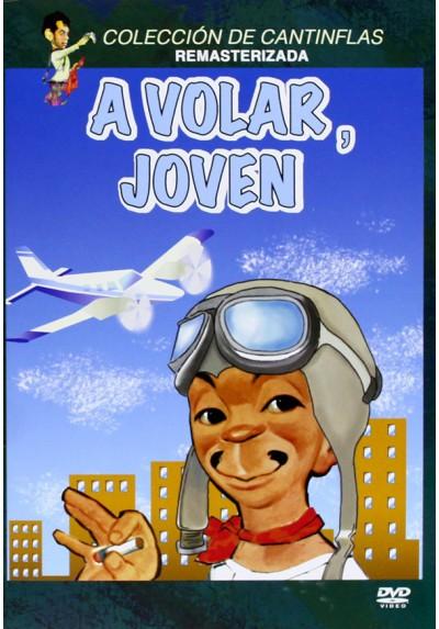A Volar, Joven (Cantinflas)
