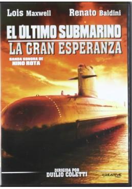 El Último Submarino: La Gran Esperanza (La grande speranza)