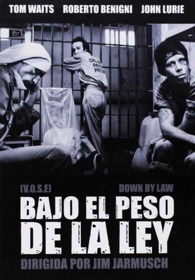 Bajo El Peso De La Ley (V.O.S.) (Down By Law)