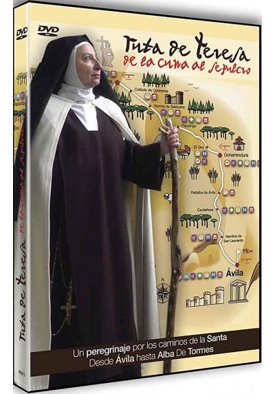 Ruta De Teresa, De La Cuna Al Sepulcro