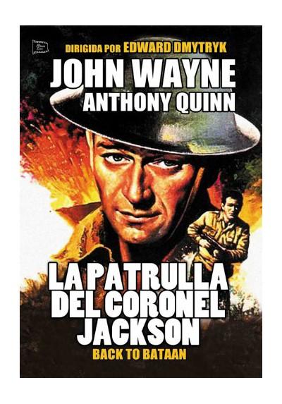 La Patrulla Del Coronel Jackson (Back To Bataan)