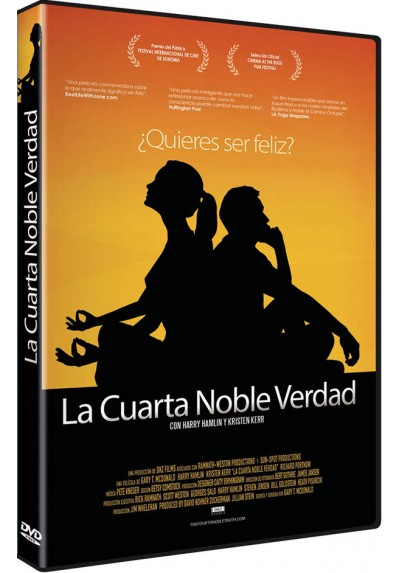 La Cuarta Noble Verdad (The Fourth Noble Truth)