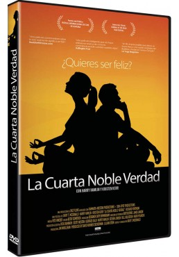 La Cuarta Noble Verdad (The Fourth Noble Truth)
