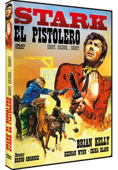 Stark El Pistolero (Shoot, Gringo... Shoot!)